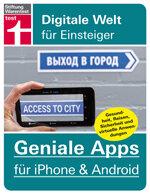 Geniale Apps für iPhone & Android: Alles aus dem Smartphone herausholen