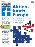 Heft 05/2019 Aktienfonds Europa: Die Briten bleiben drin