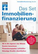 Immobilienfinanzierung. Das Set: Ab in die eigenen vier Wände
