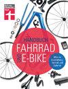 Handbuch Fahrrad und E-Bike: Alles zu Ausstattung, Technik und Zubehör