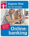 Onlinebanking: Alle Bankgeschäfte digital erledigen