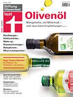 Heft 02/2020 Olivenöl im Test: Gutes Öl schon für rund 5 Euro pro Liter
