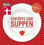 Eintöpfe und Suppen: Unsere besten Rezepte