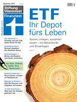Heft 09/2018 ETF-Depot: Die Anlage fürs Leben