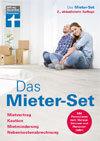 Das Mieter-Set: Mietvertrag, Kaution, Mietminderung, Nebenkostenabrechnung