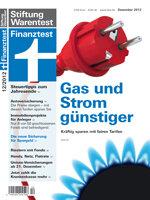 Heft 12/2012 Strom und Gas: Anbieterwechsel leicht und lohnend
