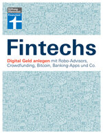 Fintechs: Digital Geld anlegen