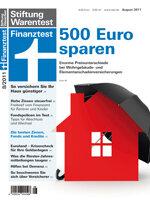 Heft 08/2011 Wohngebäudeversicherung: Totalschaden inklusive