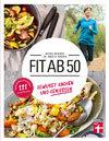 Fit ab 50: Bewusst kochen und genießen