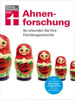 Ahnenforschung: So erkunden Sie Ihre Familiengeschichte