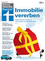 Heft 11/2017 Immobilien vererben: Geschenk oder Erbe