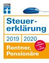 Steuererklärung 2019/2020 - Rentner, Pensionäre: Schritt für Schritt zum ausgefüllten Formular
