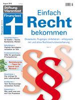 Heft 08/2018 Recht bekommen: Bequem und günstig streiten