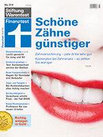 Heft 05/2018 Zahnzusatzversicherung: Lücke schließen