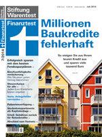 Heft 07/2014 Immobilienkredite: So kommen Sie aus teuren Kreditverträgen raus