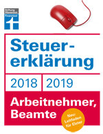 Steuererklärung 2018/2019 - Arbeitnehmer, Beamte: Schritt für Schritt zum ausgefüllten Formular
