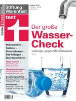 Heft 08/2016 Der große Wasser-Check: Leitungswasser und stille Mineralwässer im Test