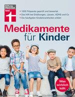 Medikamente für Kinder: 1000 Präparate geprüft und bewertet