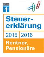Steuererklärung 2015/2016 - Rentner, Pensionäre: Steuertipps für Ruheständler