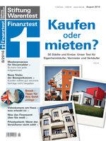 Heft 08/2016 Immobilien: Kaufen lohnt sich vielerorts