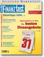 Heft 01/2008 Zinsanlagen und Abgeltungsteuer: Zinsen zur rechten Zeit