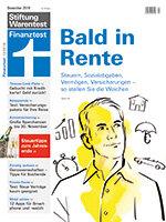 Heft 12/2019 Finanzplan Rente: Alles geregelt für die Rente?