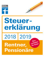 Steuererklärung 2018/2019 - Rentner, Pensionäre: Schritt für Schritt zum ausgefüllten Formular