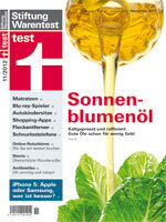 Heft 11/2012 Sonnenblumenöl: Gutes Öl muss nicht teuer sein