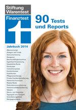 Finanztest Jahrbuch 2014: 90 Tests und Reports