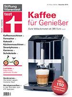 Heft 12/2018 Kaffeevollautomaten: Günstiger brüht besser