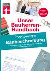 Bauherren Praxismappe - Baubeschreibung: Leistungsumfang prüfen, Standards bewerten, Kosten vergleichen
