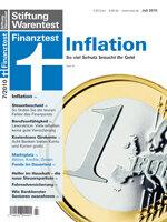 Heft 07/2010 Inflation: So viel Schutz braucht Ihr Geld