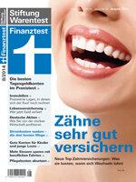 Heft 08/2014 Zahnzusatzversicherung: Einen Zahn zulegen