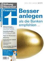 Heft 04/2016 Besser anlegen: Wie Sie möglichst viel aus 45000 Euro machen