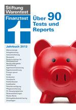 Finanztest Jahrbuch 2012: Dieses Wissen zahlt sich aus