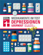 Medikamente im Test - Depressionen & Burnout: Therapie auf dem Prüfstand