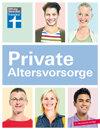 Private Altersvorsorge: Vorsorgen im Zinstief